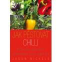 Jason Nickels - Jak pěstovat chilli